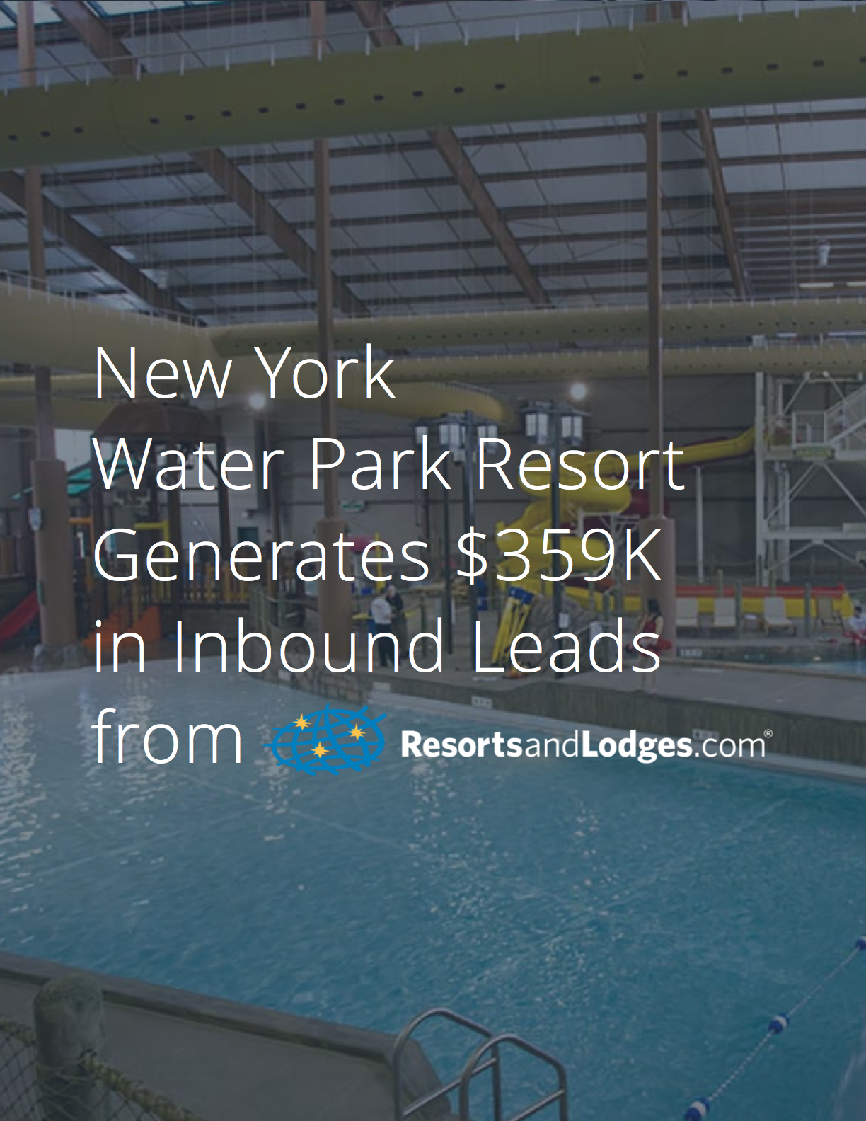 New York Hope Lake Lodge Case Study
