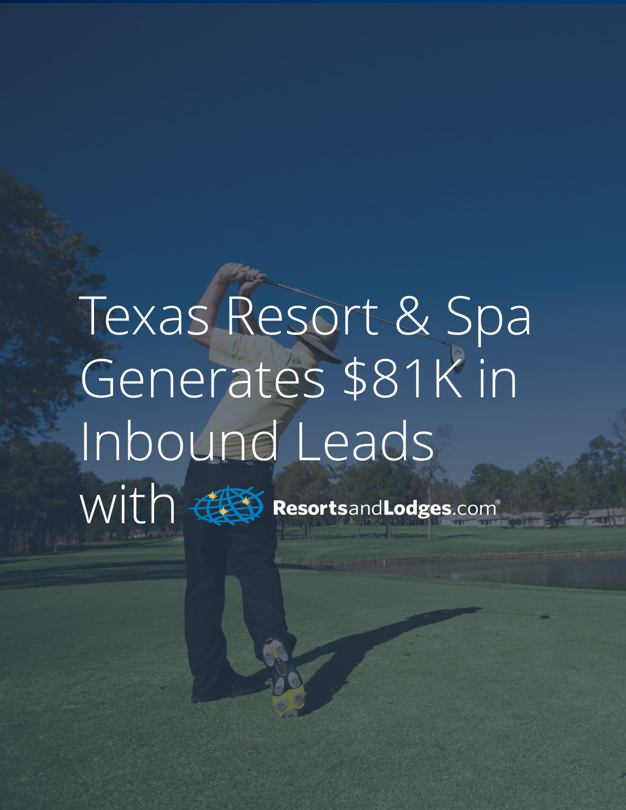 Texas La Torretta Lake Resort Case Study