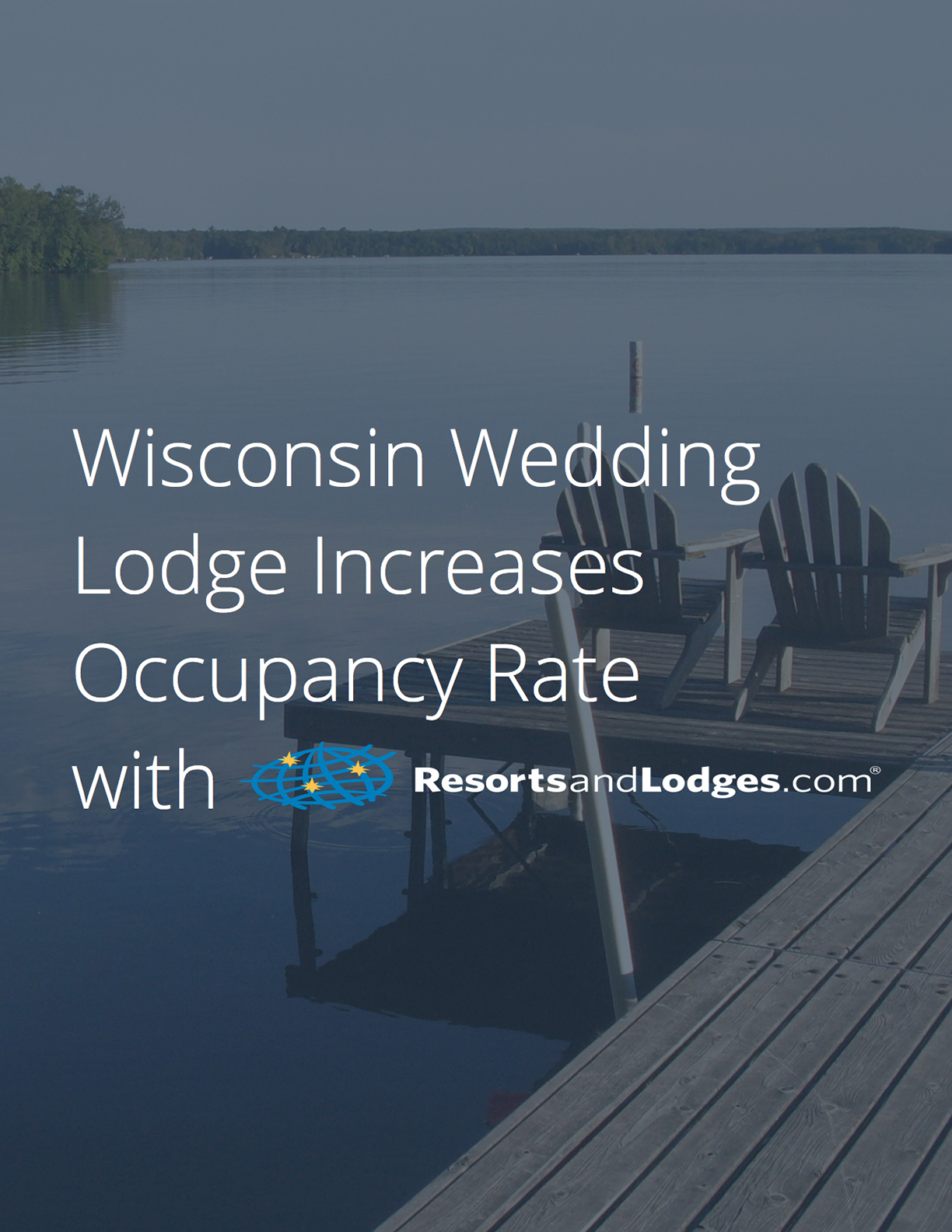 Wisconsin Stouts Island Lodge Case Study
