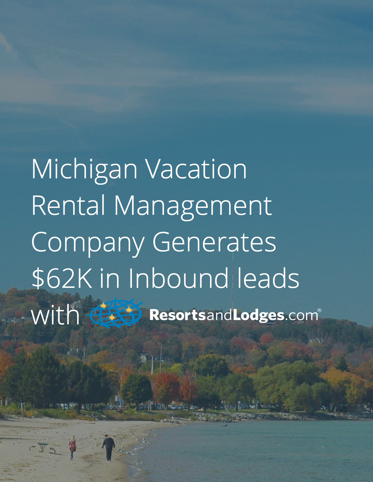 Michigan Visi Up North Vacation Rentals Case Study