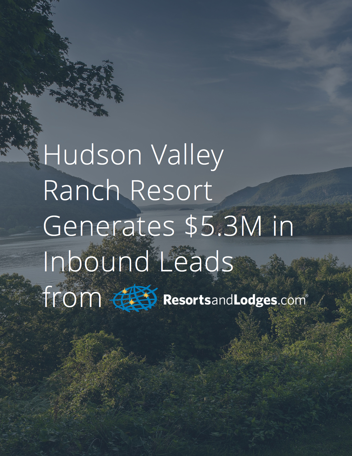 New York Hudson Valley Rocking Horse Ranch Resort Case Study