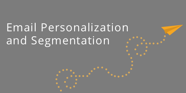Email Personalizaion and Segmentation Blog post